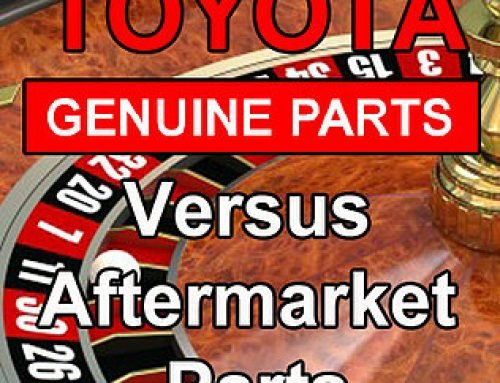 Toyota Parts versus Aftermarket Parts